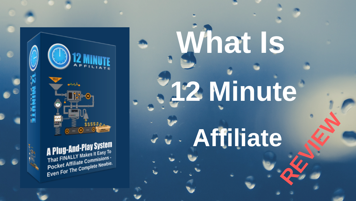 12 Minute Affiliate System Free Download